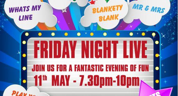 Friday Night Live – 11th May 2018